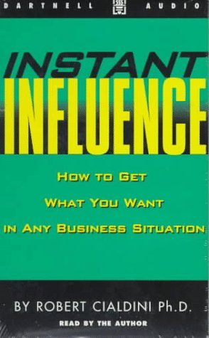 Robert Cialdini Phd Instant Influence book. ASU Professor Robert  Cialdini Book